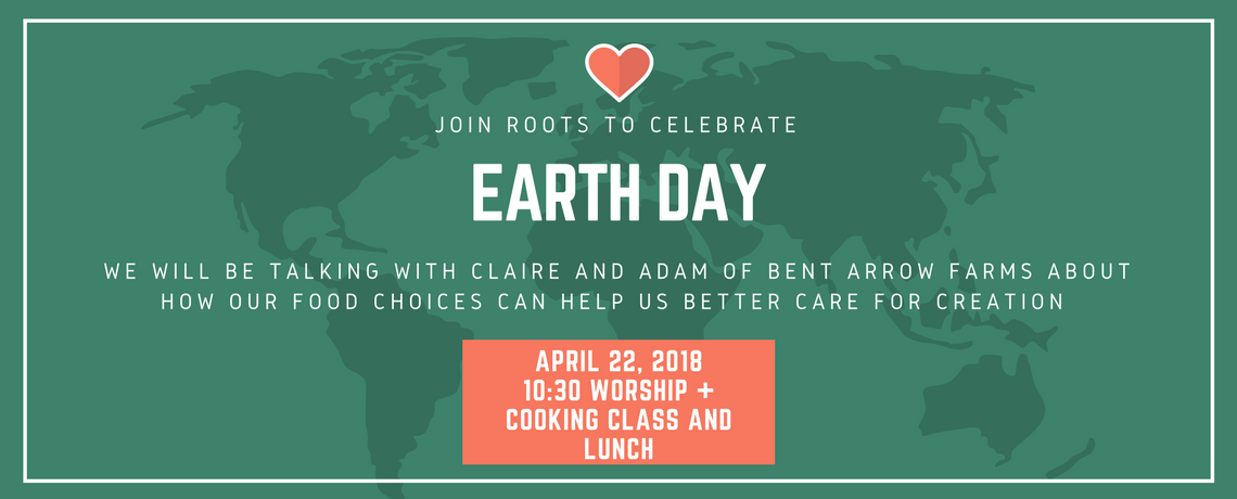 Earth Day at Roots