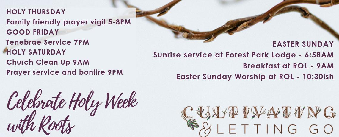 Holy Week at Roots